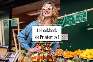 Eté 2018 - Le Lookbook de Printemps